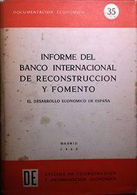 INFORME DEL BANCO INTERNACIONAL DE RECONSTRUCCION Y FOMENTO