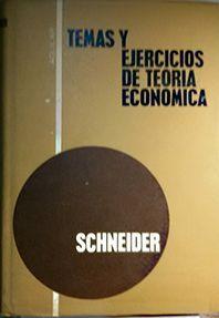 TEMAS Y EJERCICIOS DE TEORIA ECONOMICA