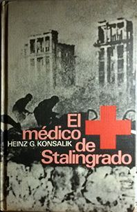 EL MEDICO DE STALINGRADO