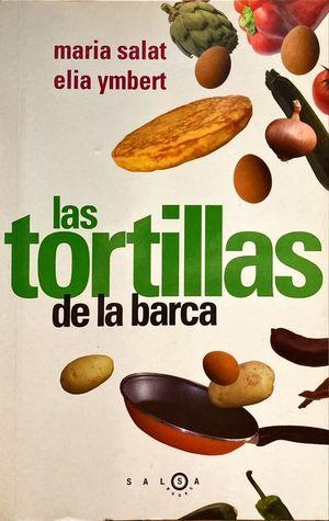 LAS TORTILLAS DE LA BARCA
