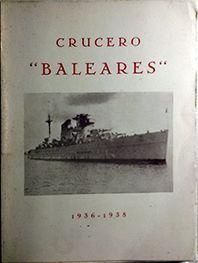 CRUCERO BALEARES 1936 - 1938
