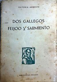 DOS GALLEGO FEIJOO Y SARMIENTO