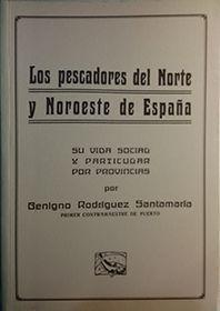 LOS PESCADORES DEL NORTE Y NOROESTE DE ESPAÑA