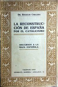 LA RECONSTRUCCION DE ESPAÑA POR EL CATOLICISMO