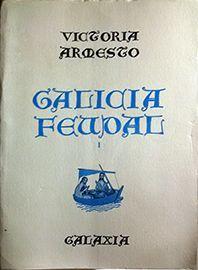 GALICIA FRUDAL TOMO I