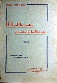 EL IDEAL HISPANICO A TRAVES DE LA HISTORIA