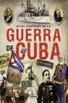 ATLAS ILUSTRADO DE LA GUERRA DE CUBA