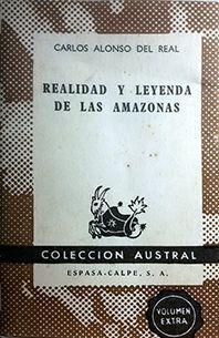 REALIDAD Y LEYENDA DE LAS AMAZONAS