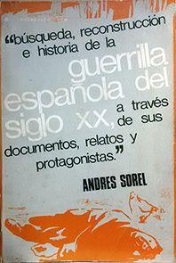 GERRILLA ESPAÑOLA DEL SIGLO XX