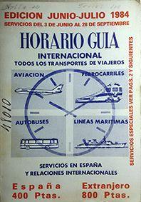 HORARIO GUIA INTERNACIONAL - JUNIO - JULIO 1984