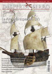 DESPERTA FERRO ESPECIALES XXVI: LA ARMADA ESPAÑOLA IV (1600-1650)