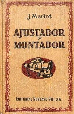GUÍA DEL AJUSTADOR Y DEL MONTADOR -