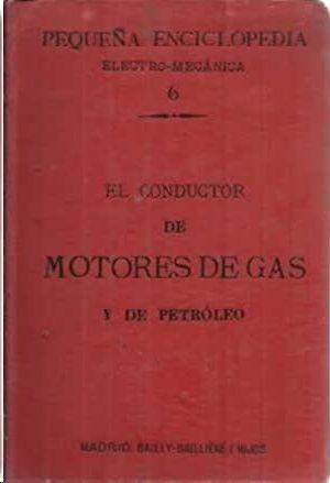 EL CONDUCTOR DE MOTORES DE GAS Y DE PETRÓLEO