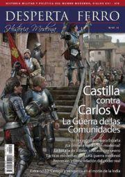 DESPERTA FERRO HISTORIA MODERNA Nº 51: CASTILLA CONTRA CARLOS V