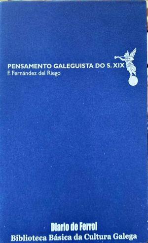 PENSAMENTO GALEGUISTA SECULO XIX