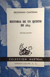 HISTORIA DE UN QUINTO DE 1813
