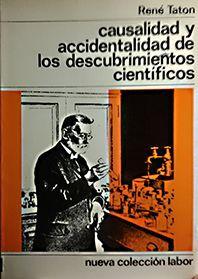 CAUSALIDAD Y ACCIDENTALIDAD DE LOS DESCUBRIMIENTOS CIENTIFICOS