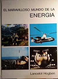 EL MARAVILLOSO MUNDO DE LA ENERGIA