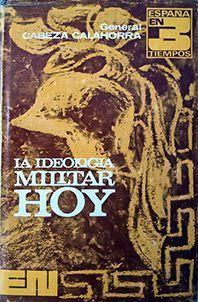LA IDEOLOGIA MILITAR HOY