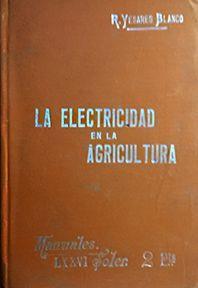 ELECTRICIDAD EN LA AGRICULRURA