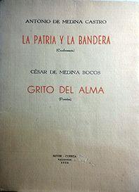 LA PATRIA Y LA BANDERA/GRITO DEL ALMA