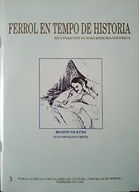 FERROL EN TIEMPO DE HISTORIA/BENITO VICETTO