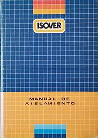 MANUAL DEL AISLAMIENTO - ISOVER