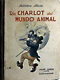 UN CHARLOT DEL MUNDO ANIMAL