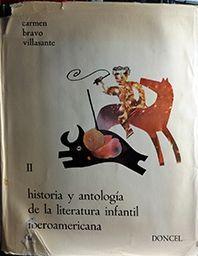 HISTORIA Y ANTOLOGIA DE LA LITERATURA INFANTIL IBEROAMERICANA