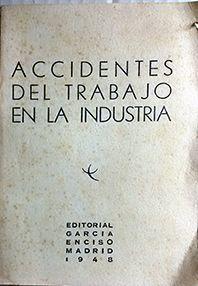 ACCIDENTES DE TRABAJO EN LA INDUSTRIA