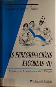AS PEREGRINACIÓNS XACOBEAS II