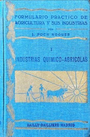 FORMULARIO PRÁCTICO DE AGRICULTURA Y SUS INDUSTRIAS