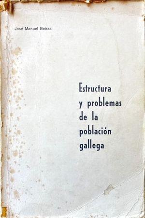 ESTRUCTURA Y PROBLEMAS DE LA POBLACIÓN GALLEGA