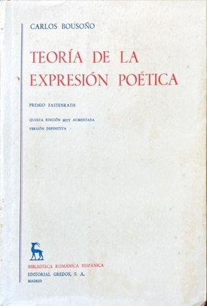 TEORÍA DE LA EXPRESIÓN POÉTICA
