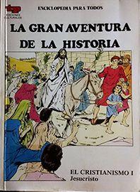 GRAN AVENTURA DE LA HISTORIA, LA. ENCICLOPEDIA PARA TODOS