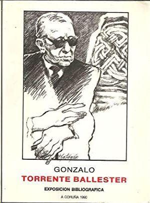 GONZALO TORRENTE BALLESTER - EXPOSICIÓN BIBLIOGRÁFICA - A CORUÑA 1990
