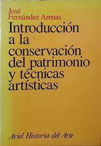INTRODUCCIÓN A LA CONSERVACIÓN DEL PATRIMONIO Y TÉCNICAS ARTÍSTICAS