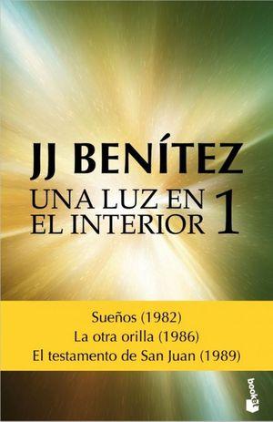 UNA LUZ EN EL INTERIOR   VOLUMEN 1