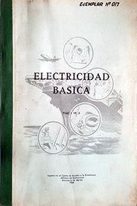 ELECTRICIDAD BASICA TOMO I