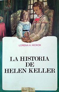LA HISTORIA DE HELEN KELLER