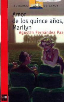 AMOR DE LOS QUINCE AÑOS, MARILYN
