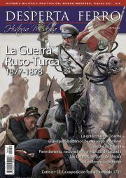 DESPERTA FERRRO HISTORIA MODERNA Nº 54: LA GUERRA RUSO-TURCA 1877-1878