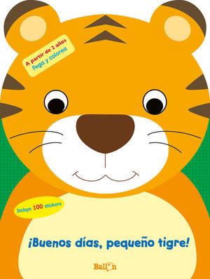 IBUENOS DÍAS, PEQUEÑO TIGRE!