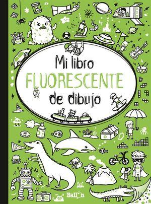 MI LIBRO FLUORESCENTE DE DIBUJO (VERDE)