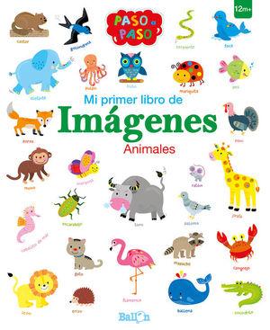 MI PRIMER LIBRO DE IMÁGENES. ANIMALES
