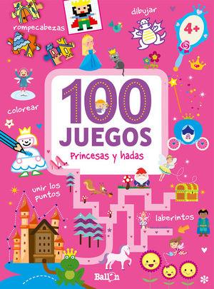 100 JUEGOS - PRINCESAS Y HADAS