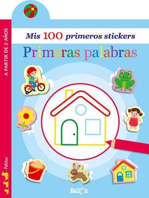 MIS 100 PRIMEROS STICKERS: PRIMERAS PALABRAS