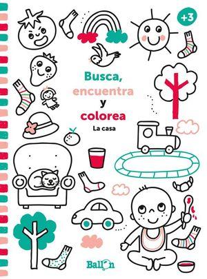 BUSCA, ENCUENTRA Y COLOREA...LA CASA