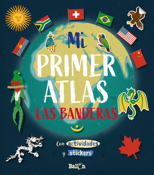 MI PRIMER ATLAS - LAS BANDERAS