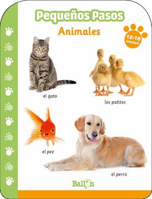 PEQUEÑOS PASOS -ANIMALES 12-18 MESES